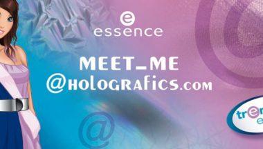 essence trend edition meet me@holografics