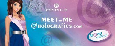 essence trend edition meet me@holografics