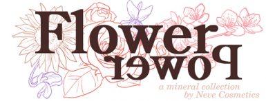 NeveCosmetics FlowerPowerCollection