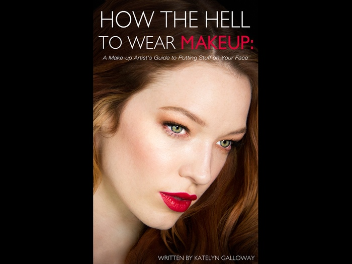 how the hell to wear makeup